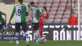 Gil Vicente FC, Caso, Nogueira aos 42'