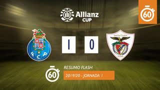 Allianz Cup (Fase 3 - Jornada 1): Resumo Flash FC Porto 1-0 Santa Clara