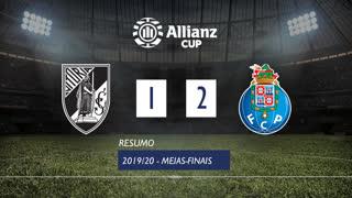 Allianz Cup (Meias-Finais): Resumo Vitória SC 1-2 FC Porto