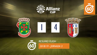 Allianz Cup (Fase 3 - Jornada 3): Resumo Flash FC P.Ferreira 1-4 SC Braga