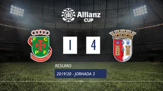 Allianz Cup (Fase 3 - Jornada 3): Resumo FC P.Ferreira 1-4 SC Braga