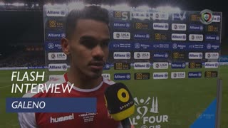 Taça da Liga (Meias-Finais): Flash Interview Galeno