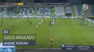 Vitória SC, Golo Anulado, André Pereira aos 82'