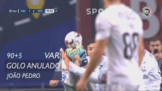 Vitória SC, Golo Anulado, João Pedro aos 90'+5'