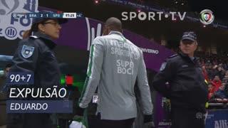 Sporting CP, Expulsão, Eduardo aos 90'+7'