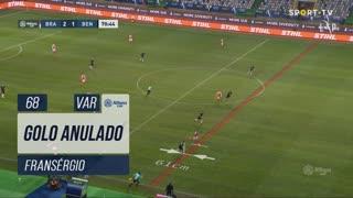 SC Braga, Golo Anulado, Fransérgio aos 68'
