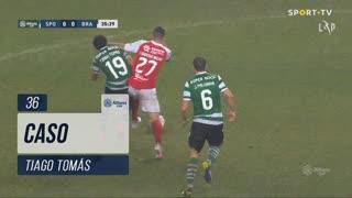 Sporting CP, Caso, Tiago Tomás aos 36'