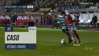 Sporting CP, Caso, Pedro Porro aos 81'