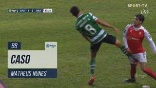Sporting CP, Caso, Matheus Nunes aos 88'