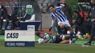 Sporting CP, Caso, Pedro Porro aos 42'