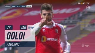 GOLO! SC Braga, Paulinho aos 78', SC Braga 3-1 Estoril Praia
