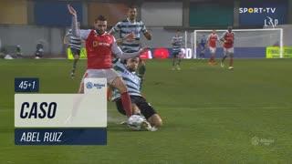 SC Braga, Caso, Abel Ruiz aos 45'+1'