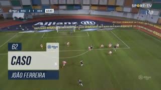 SL Benfica, Caso, João Ferreira aos 62'
