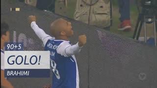 GOLO! FC Porto, Brahimi aos 90'+5', FC Porto 3-2 Portimonense