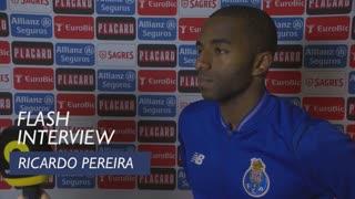 Taça de Portugal (Meias-Finais - 2ª Mão): Flash interview Ricardo Pereira