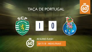 Taça de Portugal (Meias-Finais): Resumo Flash Sporting CP 1-0 FC Porto
