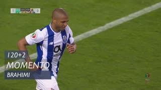 FC Porto, Jogada, Brahimi aos 120'+2'