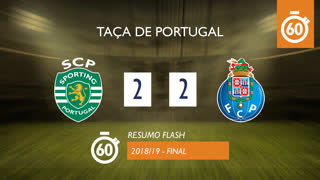 Taça de Portugal (Final): Resumo Flash Sporting CP 2-2 FC Porto