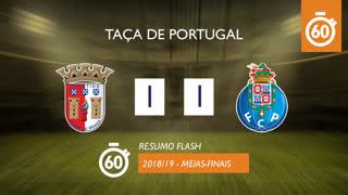 Taça de Portugal (Meias-Finais): Resumo Flash SC Braga 1-1 FC Porto