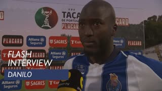 Taça de Portugal (Final): Flash Interview Danilo