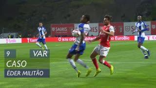 FC Porto, Caso, Éder Militão aos 9'