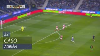 FC Porto, Caso, Adrián aos 22'
