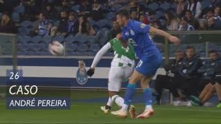 FC Porto, Caso, André Pereira aos 26'