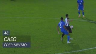 FC Porto, Caso, Éder Militão aos 46'