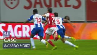 SC Braga, Caso, Ricardo Horta aos 43'