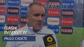 Taça de Portugal (Meias-Finais - 2ª Mão): Flash Interview Paulo Cadete