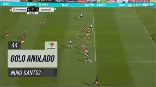 Sporting CP, Golo Anulado, Nuno Santos aos 44'