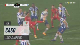 Gil Vicente FC, Caso, Lucas Mineiro aos 49'