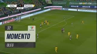 FC P.Ferreira, Jogada, Oleg aos 32'